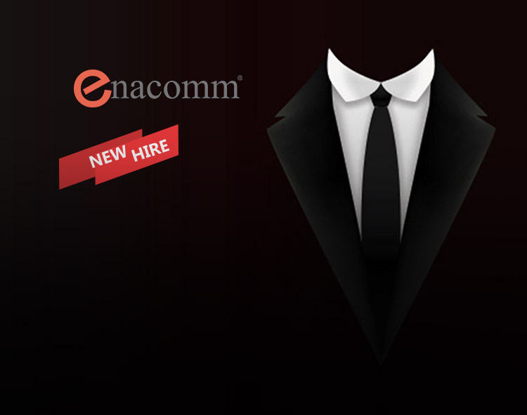 FinTech Company ENACOMM Shores Up Sr. Executive Team with Hire of Dynamic Leader Shawn Hughes as President & COO