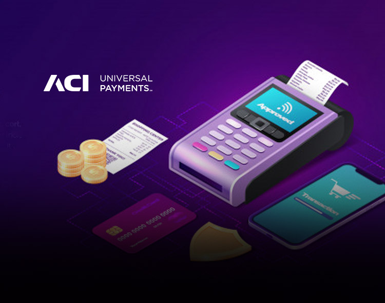 ACI Worldwide's Credit and Debit Card Management Capabilities Provide Payment Flexibility During COVID-19 Crisis