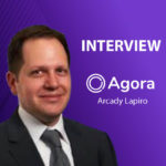 GlobalFintechSeries Interview with Arcady Lapiro, CEO and Co-Founder at Agora Services