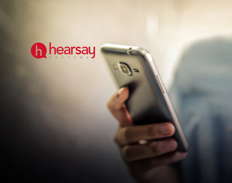 Hearsay Systems Announces New Integrations, Partnership, and Investment to Meet Growing Demand for Last-Mile, Human Client Experience for Financial Services