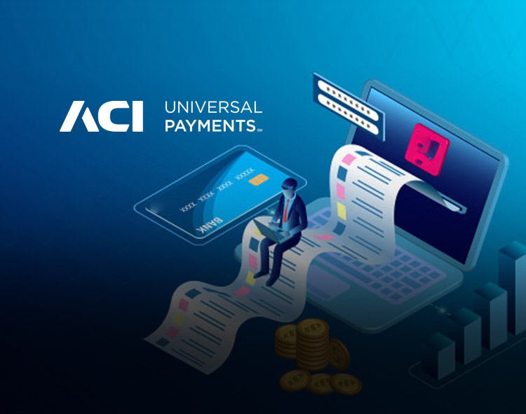 ACI Worldwide Expands Benefits of Real-Time Payments to Any Digital Channel for Consumers, Merchants and Billers