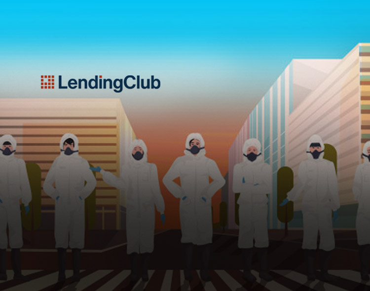 LendingClub Launches COVID-19 Focused Member Center to Help Members Regain Control of their Finances