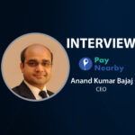GlobalFintechSeries Interview with Anand Kumar Bajaj, MD & CEO at PayNearby