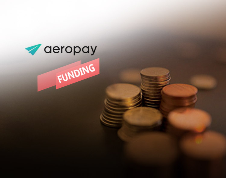 Alternative Payments Platform AeroPay Raises Seed Round Funding Led by FinTech Experts Continental Investors
