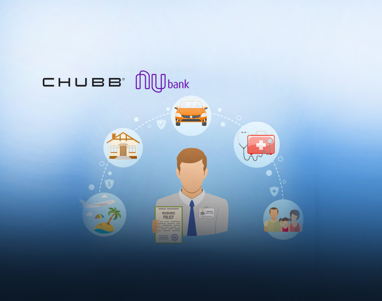 Chubb and Nubank Launch Fully Digital Life Insurance Offering in Brazil