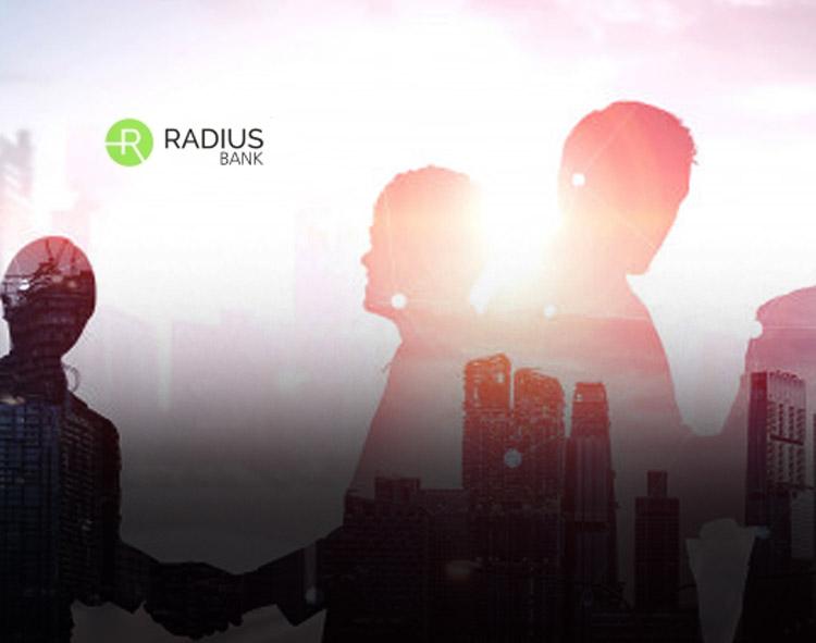 Radius Bank Announces Changes to Executive Leadership Team