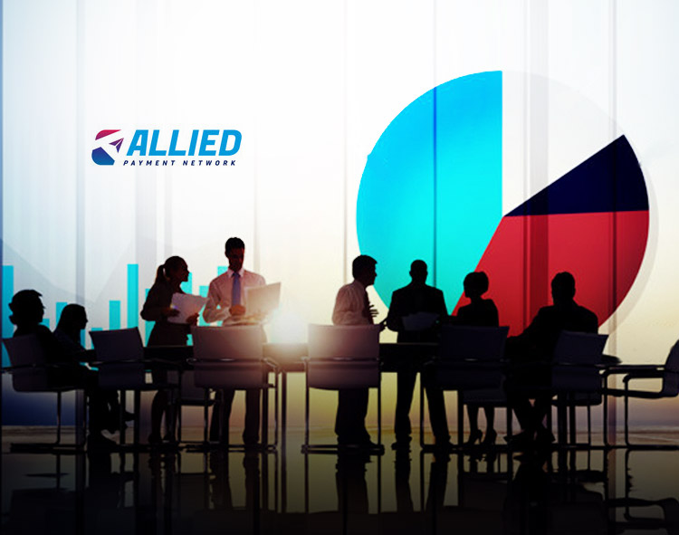 Allied Payment Network Announces Record Growth in 2020; Expands Management Team