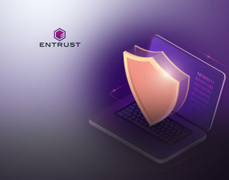 Data from Entrust Reveals Contradictions in Consumer Sentiment Toward Data Privacy and Security in 2021