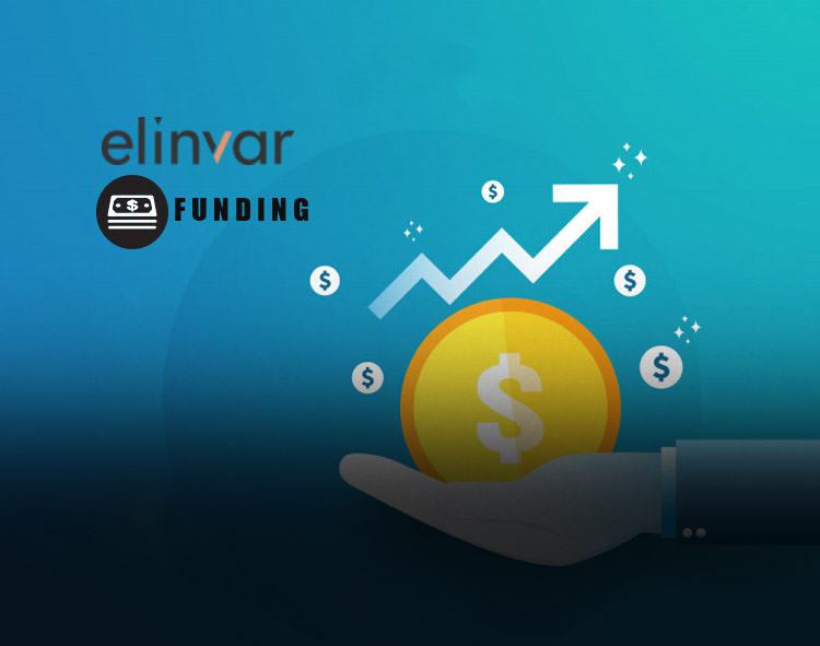 Elinvar Successfully Signs €25 Million Funding Round With Toscafund as Lead Investor