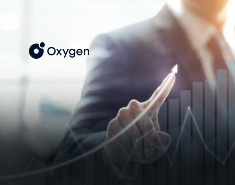 Oxygen Closes $17 Million Series A Funding Round to Build the Banking Platform for the 21st Century Economy