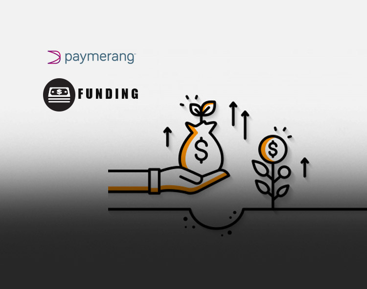 Paymerang Receives Additional $10M in Funding