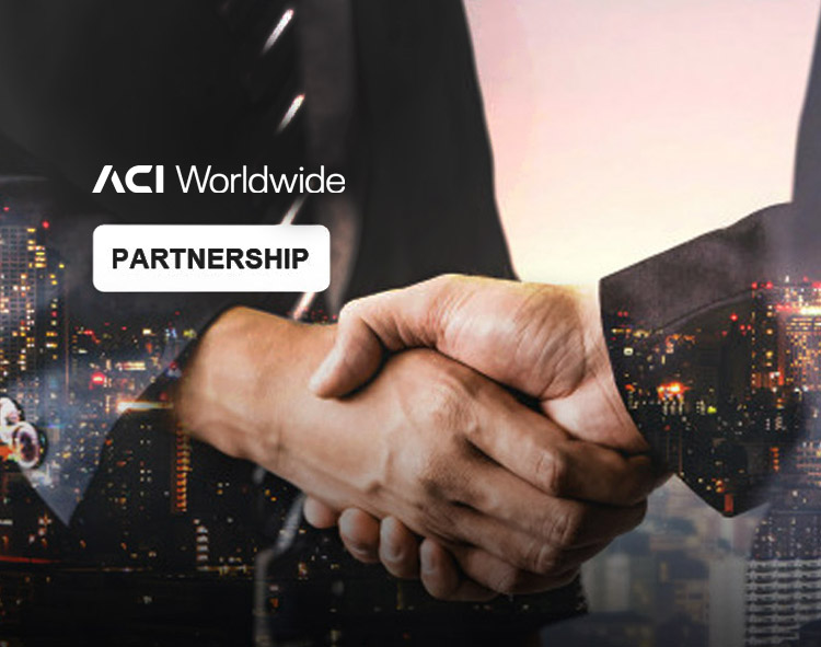 ACI Worldwide and Auriga Partner to Launch Next-Generation ATM Acquiring and Self-Service Banking Platform