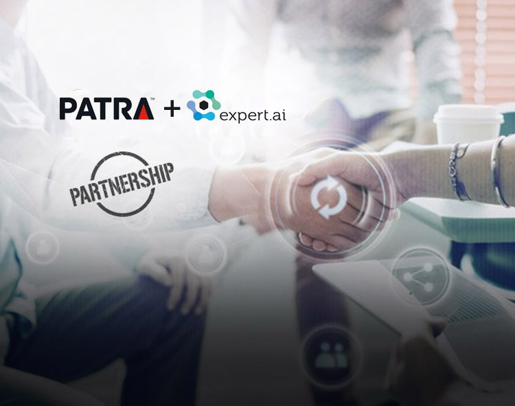 Patra and expert.ai Announce Strategic Partnership to Improve Policy Review and Bring Advanced AI-based Natural Language Understanding Solutions to Insurance Services
