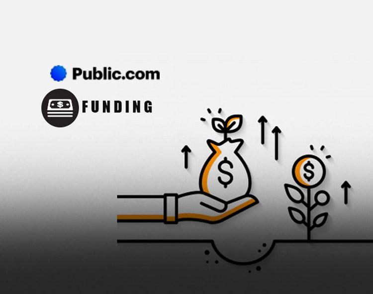 Public.com Announces $220 Million in Series D Funding