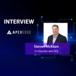 GlobalFintechSeries Interview with Steven McKean, Co-founder and CEO at ApexEdge