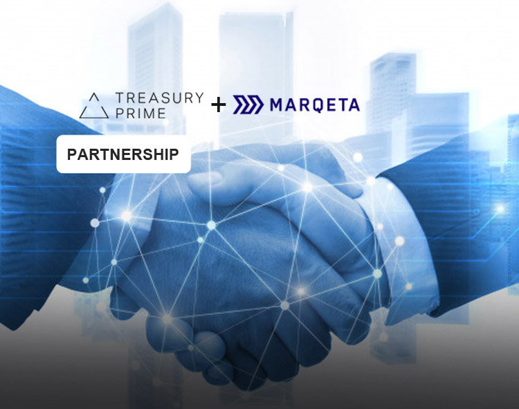 Treasury Prime Partners with Marqeta, Bringing Modern Card Issuing to its BaaS Platform