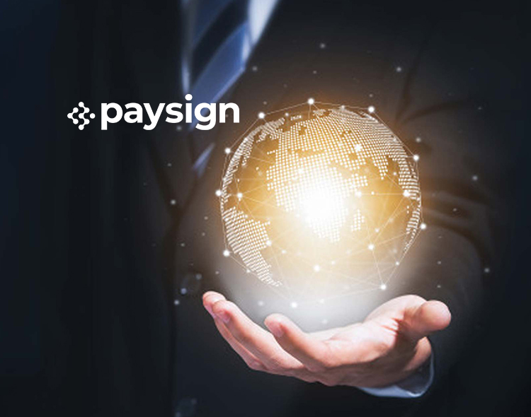 Paysign Announces Launch of New Digital Banking Referral Program