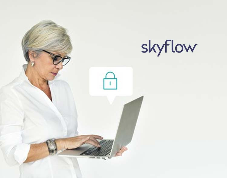 Skyflow Launches First-Ever Data Privacy Vault for Fintechs, Delivered as an API