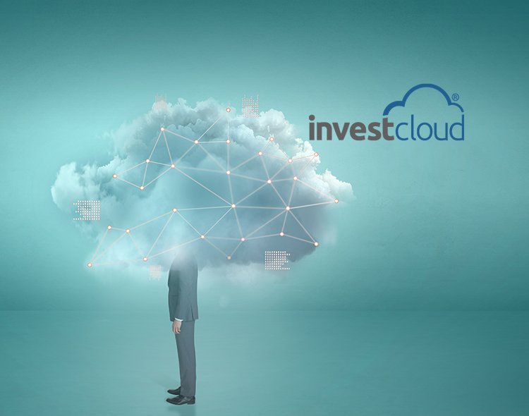 InvestCloud Acquires Advicent and the NaviPlan Platform