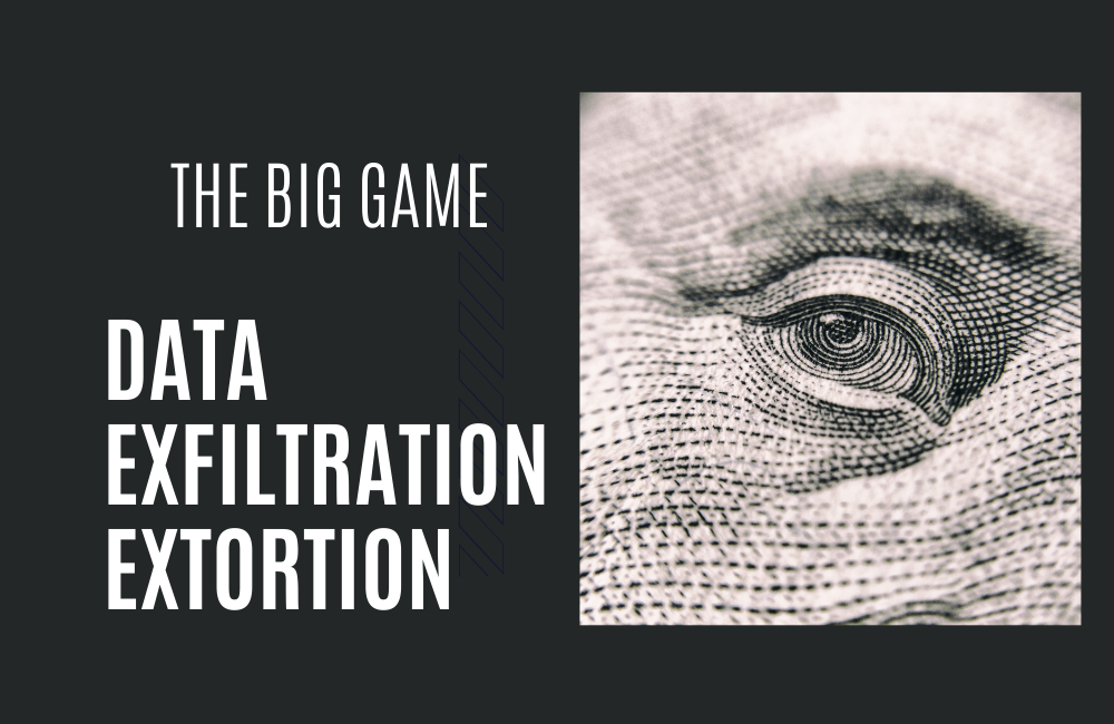 Data Exfiltration Extortion Reaches Highest Inflection Point