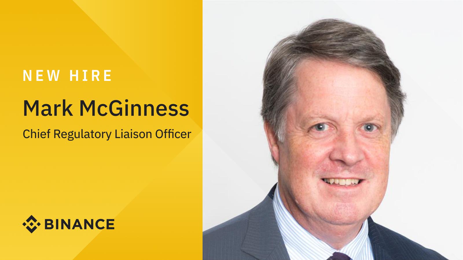 Mark McGinness Joins Crypto Platform Binance as its First Chief Regulatory Liaison Officer